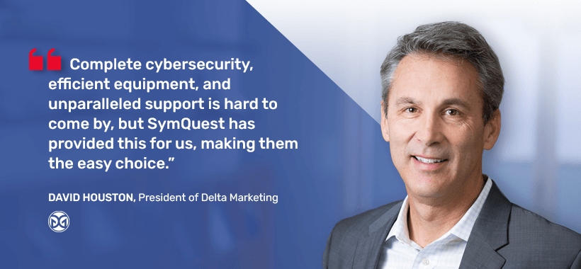 Delta Marketing Group business IT testimonial quote for SymQuest